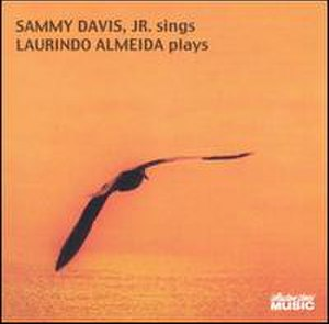 Sammy Davis Jr. Sings and Laurindo Almeida Plays - Image: Sammyalmeida