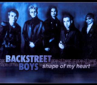 Shape of My Heart (Backstreet Boys song) 2000 single by Backstreet Boys