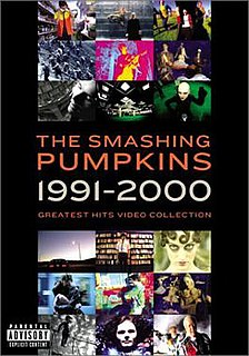 <i>The Smashing Pumpkins – Greatest Hits Video Collection (1991–2000)</i> 2001 video by Smashing Pumpkins