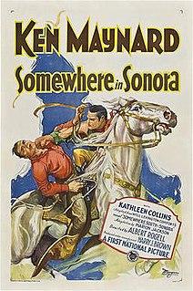<i>Somewhere in Sonora</i> (1927 film) 1927 film