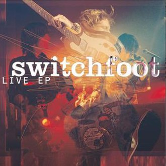 Switchfoot: Live – EP - Image: Switchfoot Live EP