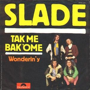 Take Me Bak 'Ome - Image: Takemebackome slade