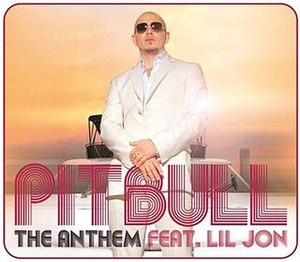 The Anthem (Pitbull song) - Image: The Anthem Pitbull