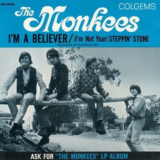I'm a Believer - Image: The Monkees single 02 I'm a Believer