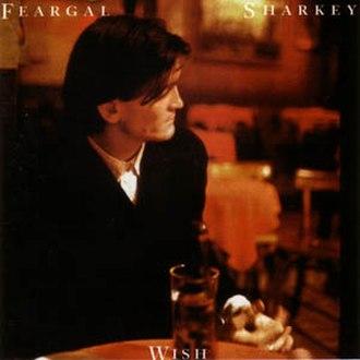 Wish (Feargal Sharkey album) - Image: Wish Feargal Sharkey American Cover