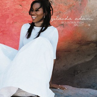 <i>Mountain High... Valley Low</i> 1999 studio album by Yolanda Adams