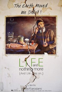 <i>Life, and Nothing More...</i> 1992 film by Abbas Kiarostami