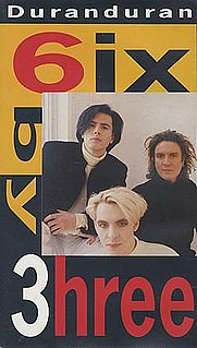 <i>6ix by 3hree</i> 1989 video by Duran Duran