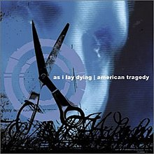 As I Lay Dying - American Tragedy 2002
