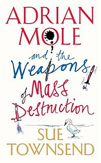 <i>Adrian Mole and the Weapons of Mass Destruction</i> 2004 Book by Sue Townsend