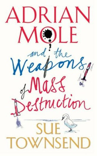 Adrian Mole and the Weapons of Mass Destruction - Image: Adrian Mole And The Weapons Of Mass Destruction