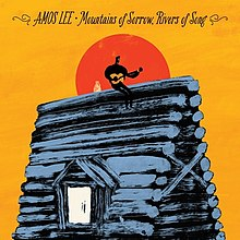 Amos Lee - Mountains of Sorrow, Rivers of Song.jpg