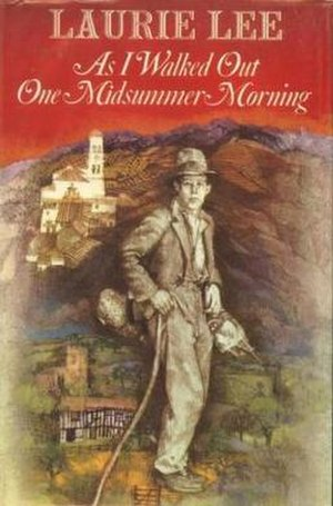 As I Walked Out One Midsummer Morning - First edition (UK)