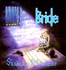 bride silence is madness