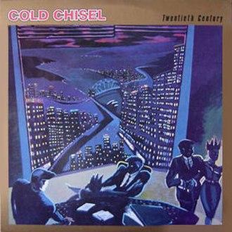 Twentieth Century (Cold Chisel album) - Image: Cold Chisel Twentieth Century