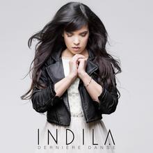 Indila '2013 - Derniere danse