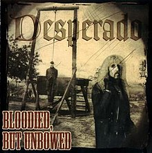 Desperado - Bloodied But Unbowed - Front.jpg