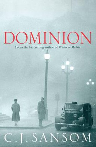 Dominion (Sansom novel) - First edition cover