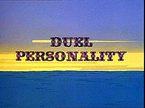 Duel Personality - Title Card