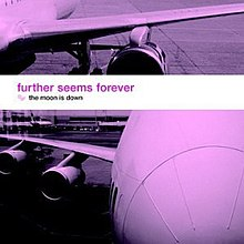 Further Seems Forever - The Moon Is Down cover.jpg