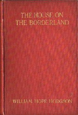 The House on the Borderland - Cover of The House on the Borderland