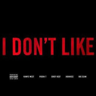 I Don't Like - Image: I Don't Like (Remix)