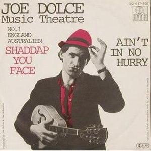 Shaddap You Face - Image: Joe Dolce SYF