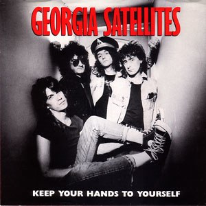 Keep Your Hands to Yourself - Image: Kepp Your Hands to Yourself Georgia Satellites