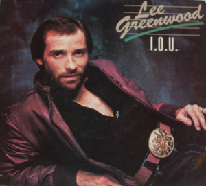 I.O.U. (Lee Greenwood song) - Image: Lee Greenwood IOU