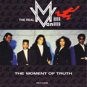 The Moment of Truth (The Real Milli Vanilli album)