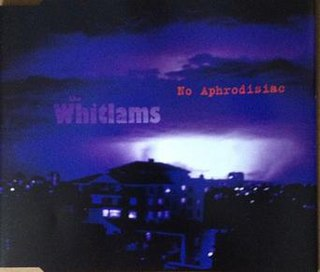 No Aphrodisiac single by The Whitlams