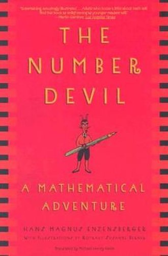 The Number Devil - The Number Devil: A Mathematical Adventure cover