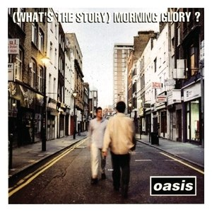 (What's the Story) Morning Glory? - Image: Oasis (What's The Story) Morning Glory album cover