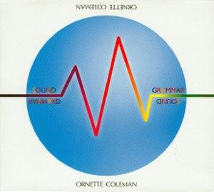 Sound Grammar - Image: Ornette Coleman Sound Grammar 200px