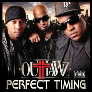 Perfect Timing (Outlawz album) - Image: Outlawz Perfect Timing in 2011