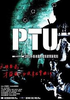 <i>PTU</i> (film) 2003 Hong Kong film