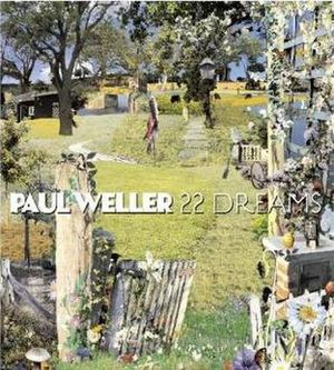 22 Dreams - Image: Paul Weller 22 Dreams Album Cover