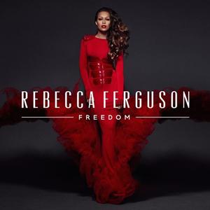 Freedom (Rebecca Ferguson album) - Image: Rebecca Ferguson Freedom
