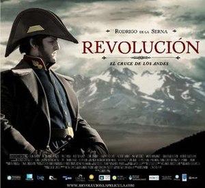 Revolución: El cruce de los Andes - Film Poster
