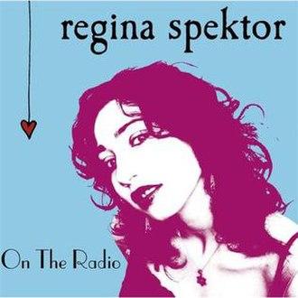 On the Radio (Regina Spektor song) - Image: Single On The Radio regina spektor
