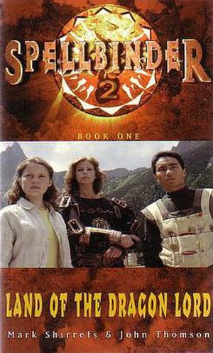 "Spellbinder: Land of the Dragon Lord - Kathy, Mek and Ashka in ""Sun's World"" (book cover)"