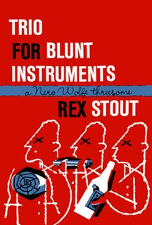 <i>Trio for Blunt Instruments</i> book by Rex Stout