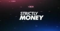 Strictly Money