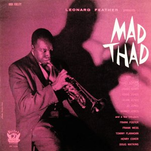 Mad Thad - Image: Thad Jones Mad Thad 300