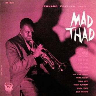 Mad Thad - Image: Thad Jones Mad Thad 300