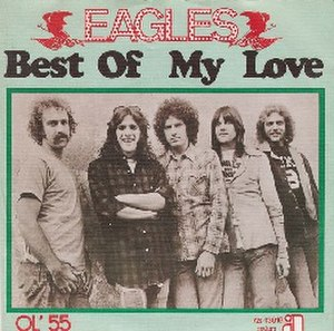 Best of My Love (Eagles song) - Image: The eagles best of my love 1974 small