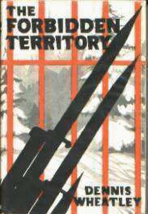 The Forbidden Territory - First edition (publ. Hutchinson)