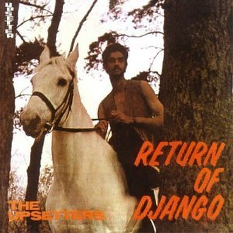 Return of Django - Image: The Upsetters Return Of Django