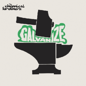 Galvanize (song) - Image: The Chemical Brothers Galvanize