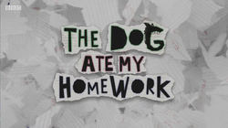 the dog ate my homework cbbc wiki